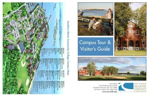 Campus Tour Visitor S Guide Southern Maine Community College