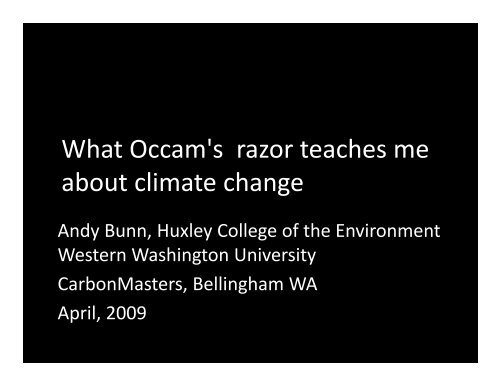 What Occam's razor teaches me about climate change