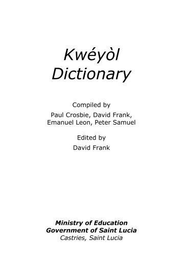 Kwéyòl Dictionary - Saint Lucian Creole - The Frank