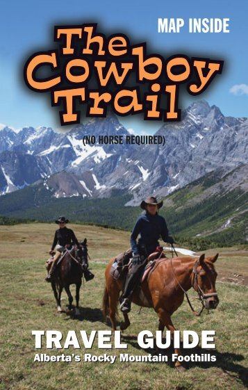 TRAVEL GUIDE TRAVEL GUIDE - The Cowboy Trail