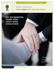 Top Ten MarkeTing Trends every CrediT Union ... - Mark Arnold