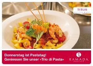 Geniessen Sie unser «Trio di Pasta - Ramada Hotels