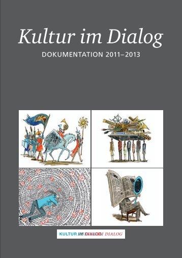 Dokumentation 2011– 2013 - Kultur im Dialog