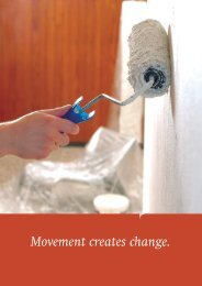 Movement creates change.