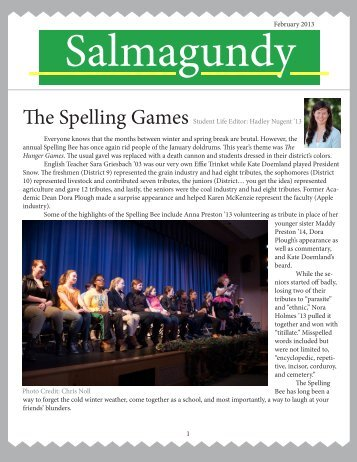 February 2013 The Spelling Games Student Life Editor: Hadley ...