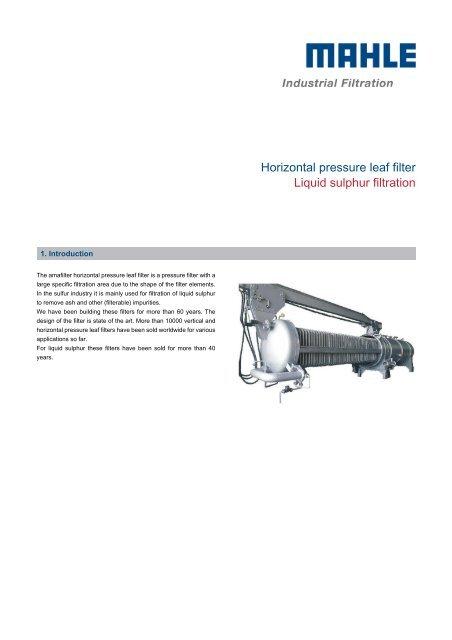 Horizontal pressure leaf filter Liquid sulphur filtration - MAHLE ...