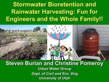 Stormwater Bioretention and Rainwater Harvesting: Fun for ...