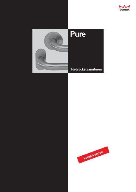 DORMA Pure. Türdrückergarnituren für die Standardanwendung an ...