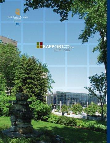 Rapport annuel 2005-2006 - Centre des congrès de Québec