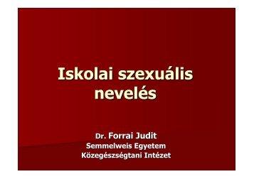 Forrai Judit : Iskolai szexuális nevelés