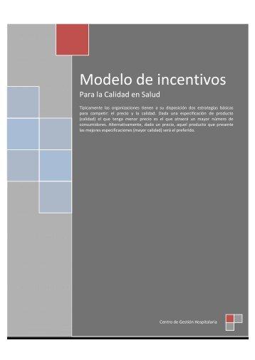 Modelo de incentivos para la calidad en Salud - Centro de Gestión ...