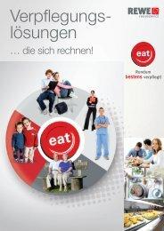 eat im Überblick - REWE-Foodservice