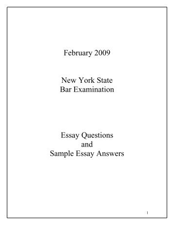 February 2009 New York State Bar Examination Essay Questions ...