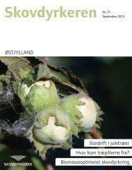 Skovdyrkeren Østjylland - Nr. 21 - Juni 2013 - Skovdyrkerforeningen