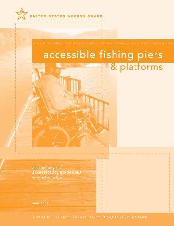 Accessible Fishing Piers & Platforms - United States Access Board