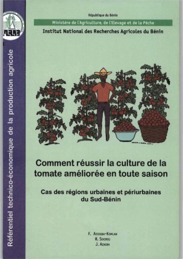 Comment réussir la culture de la tomate améliorée en toute ... - eRails