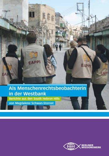 Als Menschenrechtsbeobachterin in der Westbank - Jerusalemsverein