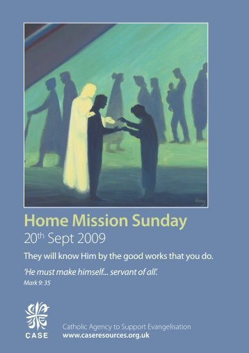 HOME MISSION SUNDAY, 20th September 2009