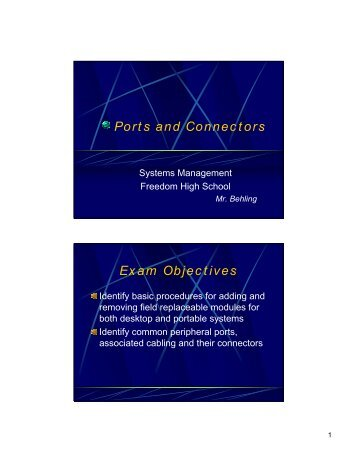 Ports and Connectors Exam Objectives - Mr. Behling's Web