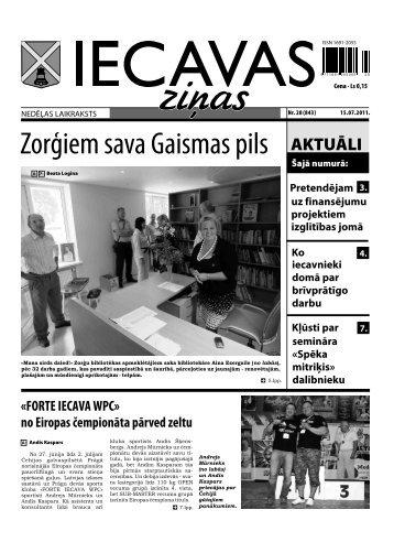 «Zorģiem sava Gaismas pils» (laikraksts «Iecavas Ziņas» 1. un 5