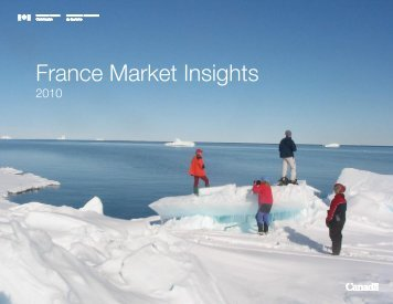 France Market Insights - Canadian Tourism Commission - Canada