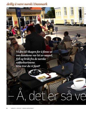 deilig å være norsk i Danmark - TVU-INFO