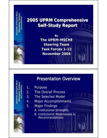 2005 UPRM Comprehensive Self-Study Report Presentation Overview