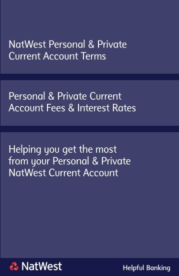 NatWest Personal & Private Current Account Terms Helping you get ...