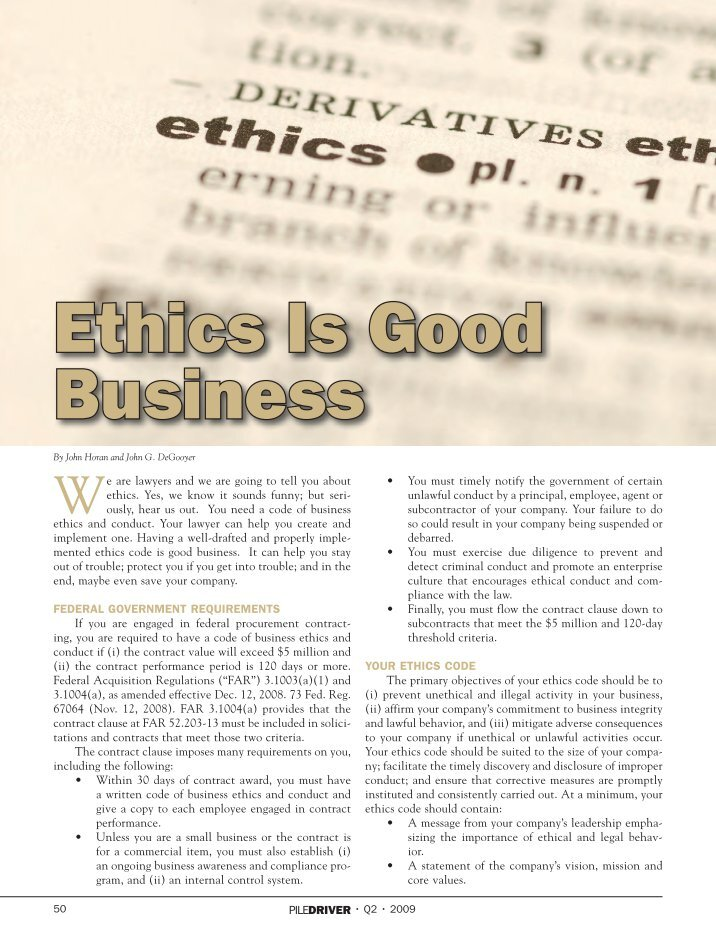 "ethics and contracting More properly to constitute the primary responsibilities of uniformed national militaries, rather than of employees in the ""private sector"" defense and security contracting bring with them a host of ethical issues."