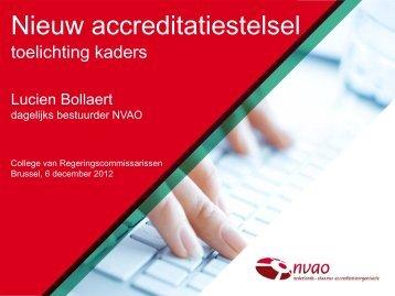 Nieuw accreditatiestelsel en toelichting kaders - NVAO