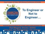 To Engineer or Not to Engineer - Iowa League of Cities