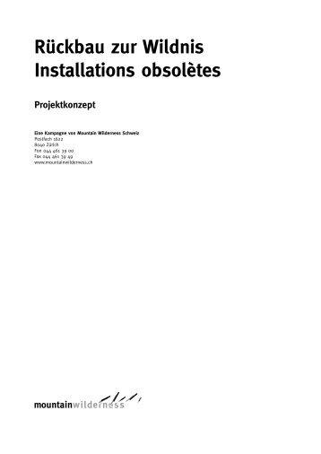 Rückbau zur Wildnis Installations obsolètes - Mountain Wilderness ...