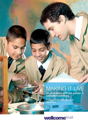 MAKING IT LIVE - Wellcome Trust