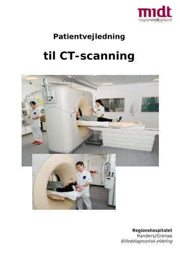 INFO 484 Patientvejledning CT-scanning - Regionshospitalet Randers