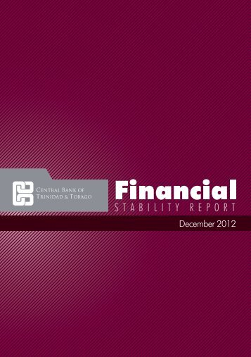 Financial Stability Report December 2012 - Central Bank of Trinidad ...