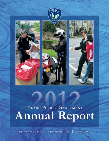 Tigard Police Annual Report - 2012 - City of Tigard
