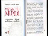 Ctirad John a František Houdek: Vivisectio mundi. Praha, Galen 2011