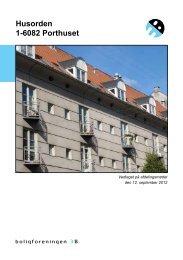 Husorden 1-6082 Porthuset - Boligforeningen 3B