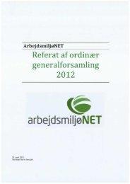 Referat af ordinær eneralforsamlin g g 2012 - Arbejdsmiljønet