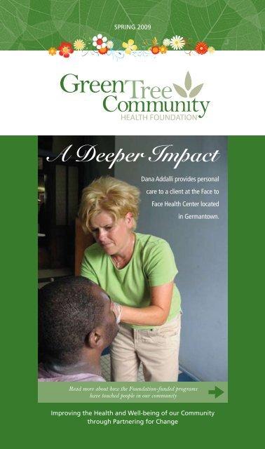 A Deeper Impact - Green Tree Community Health Foundation