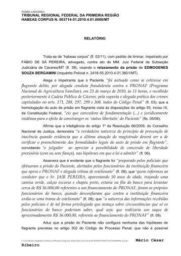"Mário César Ribeiro Alega o Impetrante que o Paciente ""foi autuado ..."