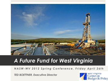 WV Futures Fund - National Association of Social Workers West ...