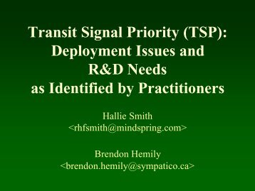 Transit Signal Priority (TSP): Deployment Issues and R&D Needs as ...
