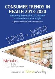 consumer trends in health 2013-2020 - Nicholas Hall & Company