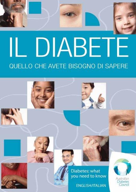 QuELLo chE AvETE BIsogno DI sApErE - Australian Diabetes Council