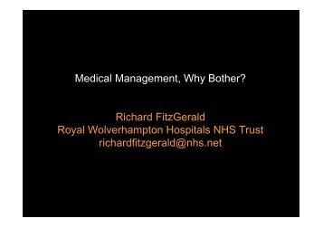 Medical Management, Why Bother? Richard FitzGerald ... - MIR-Online