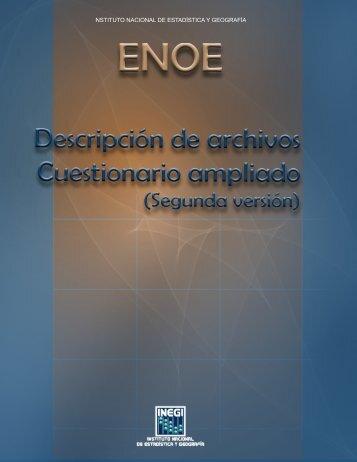 Descripción de archivos. Cuestionario ampliado. (Segunda ... - Inegi