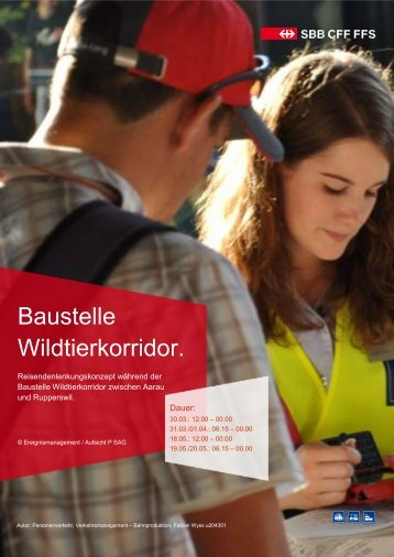 Baustelle Wildtierkorridor. - SBB