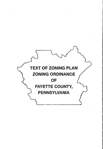 text of zoning plan zoning ordinance fayette county ... - E-Library