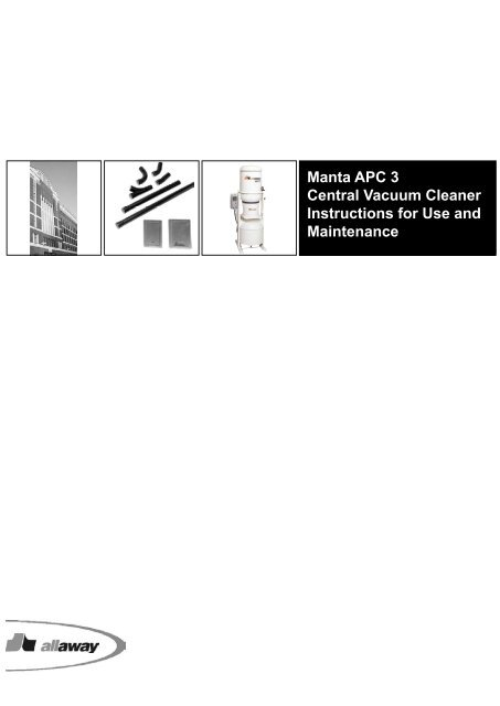 Manta APC 3 Central Vacuum Cleaner Instructions for ... - Allaway Oy